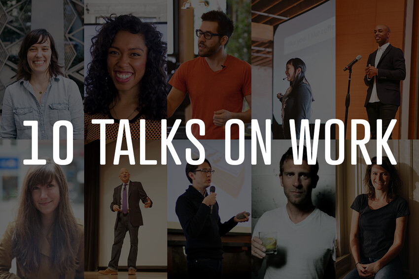 10 Talks That Will Empower Your Work