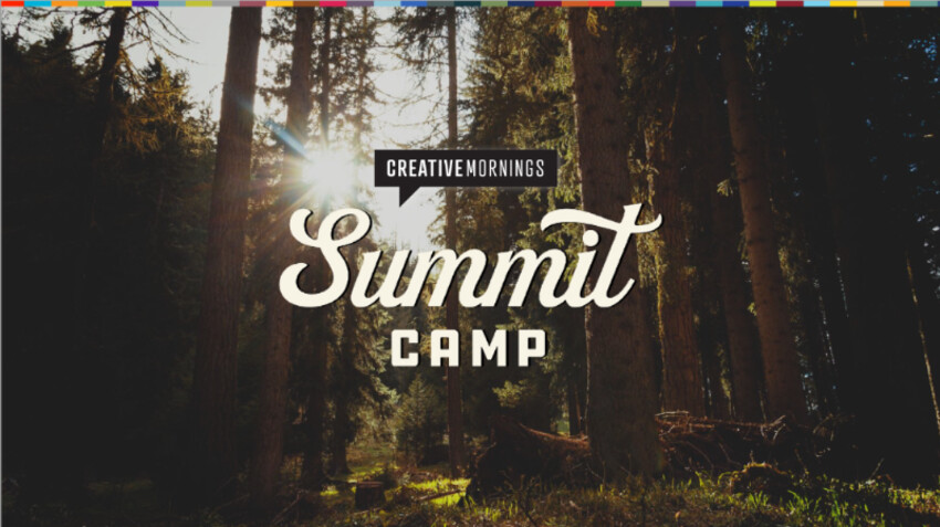 CreativeMornings Summit Camp 2018