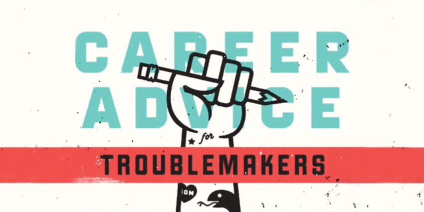 Chris Coleman: Career Advice for Troublemakers